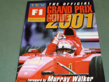 OFFICIAL ITV F1 SPORT GRAND PRIX GUIDE 2001 : THE (Jones)